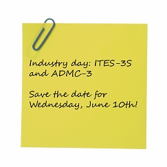 ITES-3S and ADMC-3 Save The Date