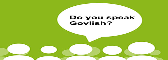 Do you speak Govlish?
