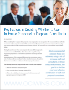 Key Factors in Deciding Whether to Use In-House Personnel or Proposal Consultants