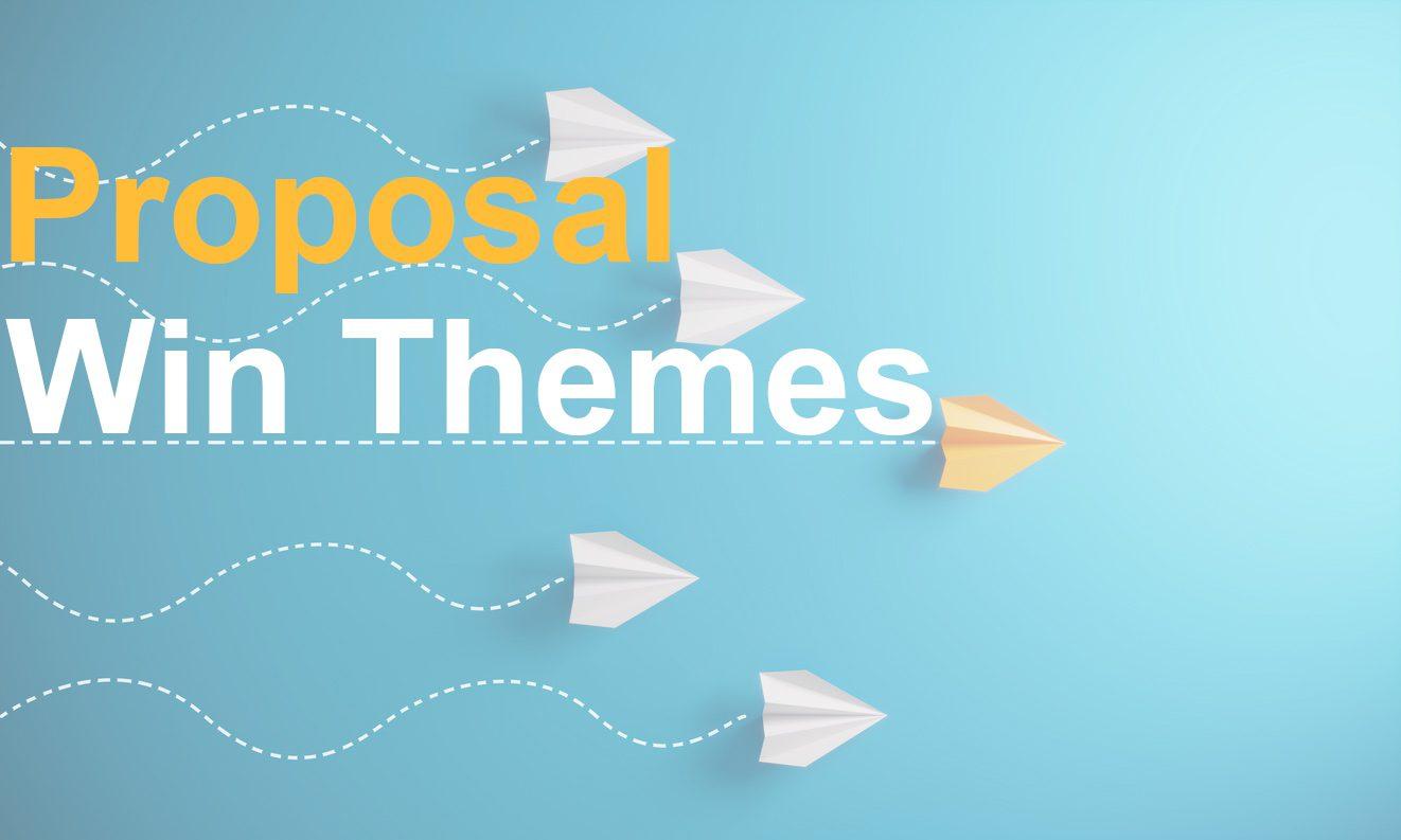 Proposal Win Themes